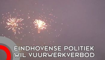 Politiek twist opnieuw over vuurwerkverbod in Eindhoven