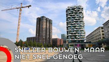 Eindhoven bouwt sneller, maar niet snel genoeg